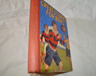 Vintage book/Great Stories for Boys/ Fathers Day present/nostalgic boys annual /1930