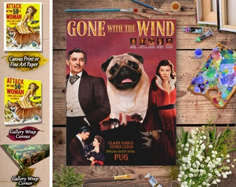 Pug Gift Dog Poster Gone with the Wind Movie Print Dog Portrait from Photo Home Wall Art Decor Gift for Her Gift For Him