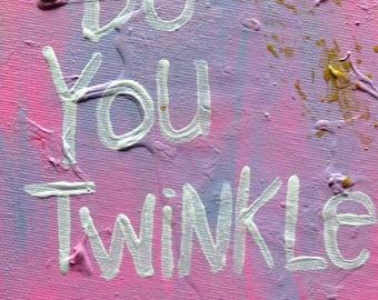 do you twinkle - Word Art  Folk Painting NayArts