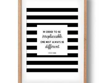 Coco Chanel Print, Chanel Fashion Quote- In order to be irreplaceable one must always be different- Printable decor: INSTANT DOWNLOAD