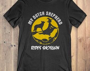 Dutch Shepher Custom Dog Halloween T-shirt: My Dutch Shepherd Rides Shotgun