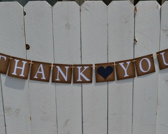 Thank You Sign - Rustic Wedding Banner  -  Photo Prop - Wedding Sign - Wedding Decoration