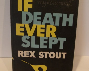 If Death Ever Slept-Rex Stout  FREE SH