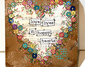 Floral Heart Sign, Colorful Flowers, Flower Sign, Love lives in happy hearts