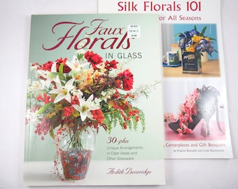 2 Silk Floral Arranging Books, Centerpieces, Wreaths, Faux Florals, Flower Arrangements in Clear Vases Glassware, All Occasions