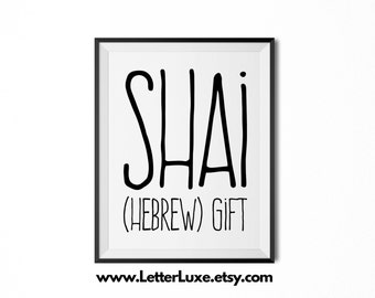 Shai Name Meaning Art - Printable Baby Shower Gift - Nursery Printable Art - Digital Print - Nursery Decor - Typography Wall Decor