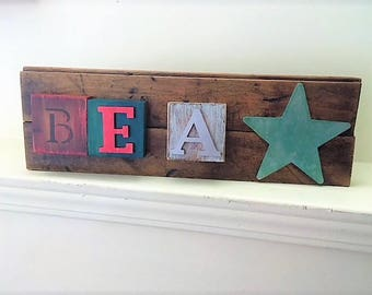 Reclaimed Wood Letter Block Sign - Be A Star Sign - Wood Sign