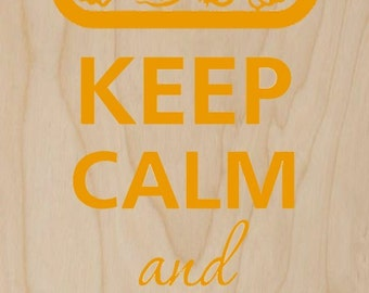 Keep Calm and Eat Veggies - Plywood Wood Print Poster Wall Art WP - DF - 0265