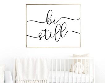Be Still Digital Print Instant Art INSTANT DOWNLOAD Printable Wall Decor