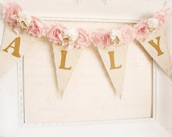 Girl Name Banner, Pink and Gold Birthday, Shabby Chic Nursery Banner, Girl 1st Birthday Decor, Shabby Chic Wedding, Baby Shower Decor