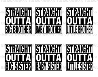 Straight Outta brother, sister svg - Straight Outta brother, sister digital clipart for Design or more, files download svg, png, dxf