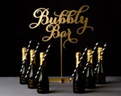 Wedding Cocktail or Champagne Table Sign - Bubbly Bar