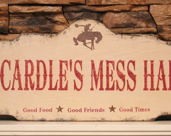 PERSONALIZED,  custom Mess Hall sign, rustic bar sign, western saloon sign,  wooden ranch sign, western ranch sign