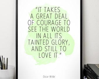 It takes (...), Oscar Wilde , Alternative Watercolor Poster, Wall art quote, Motivational quote, Inspirational quote,T