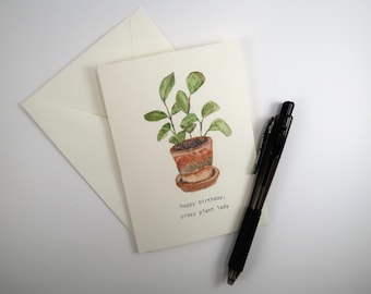 Crazy Plant Lady Birthday Card - Watercolor Print