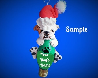 English Bulldog Santa Red/brown & white  Holidays Light Bulb Ornament Sally's Bits of Clay Personalized Free with dog's name