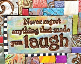 Never Regret - Mosaic Gift - Birthday Gift - Inspirational Gift - Polymer Clay Tile Mosiac - MM40035-15