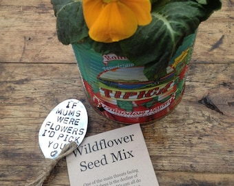 Plant Marker Handstamped Flattened Spoon 'If Mums were flowers I'd Pick You'