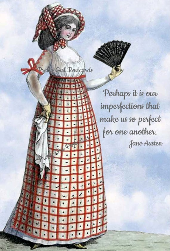 Jane Austen Quotes, Emma, Perhaps It Is Our Imperfections That Make Us So Perfect For One Another, Postcard, Jane Austen Card, 18th Century