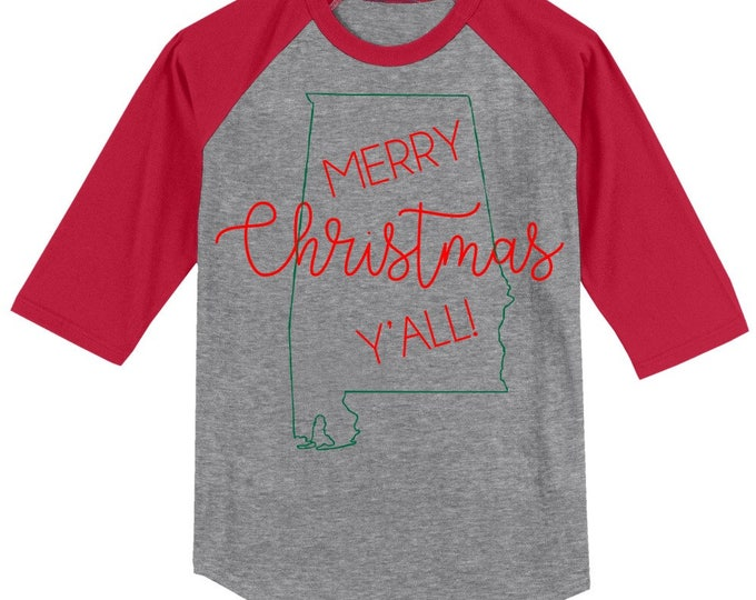 Alabama Merry Christmas Y'all T shirt 3/4 sleeve baseball style raglan - several colors available