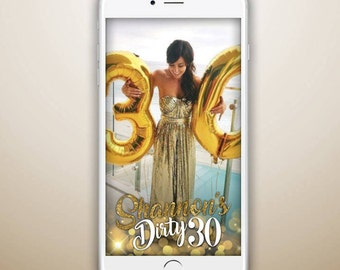Custom Snapchat Geofilter, Dirty 30 Birthday Snapchat Filter, Thirty Gold Glitter
