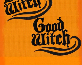 Good Witch, Bad Witch, Halloween Svg,Dxf,Png,Jpeg