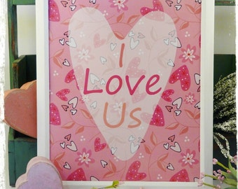I LOVE US sign digital PDF valentine flowery hearts leaves art words paper old 8 x 10 frame saying