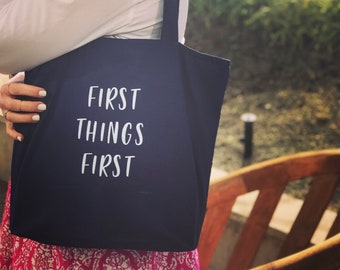 First Things First  - Canvas Tote