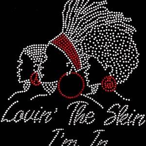 "Culture, African, Natural, Bling, Diva, Rhinestone ""Lovin the Skin I'm In"" T-Shirt"