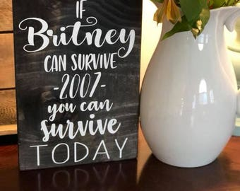 If Britney Can, So Can You!