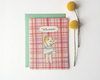 """Any Occasion Card - """"Wheeeee"""" Cat - congratulations birthday greetings"""
