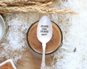 Grace upon Grace. Hand Stamped Spoon: grace for the moment. Encouragement for a grace filled life.