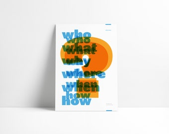 Typographic Art Print — Who What Why Where When How. Contemporary Poster Print DIGITAL DOWNLOAD