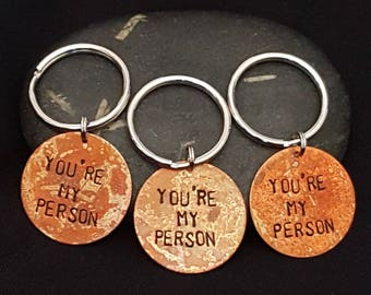 """SET OF 3 """"You're My Person"""" Key Chains --- Grey's Anatomy"""