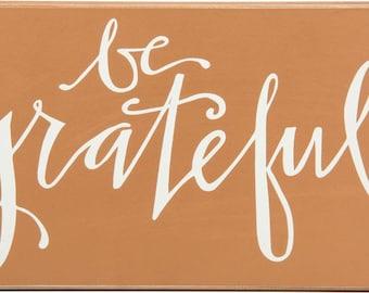Be Grateful Box Sign