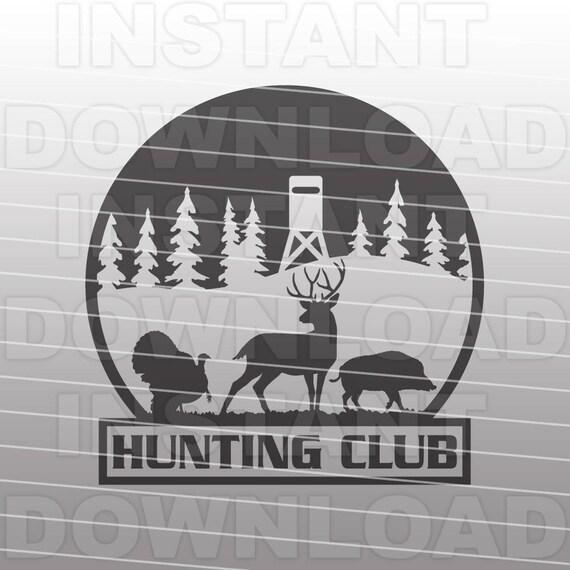 Hunting Club Svg File Deer Hunting Svg Hog Hunting Svg