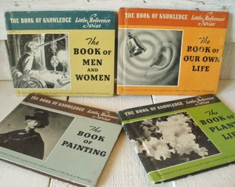 4 vintage Books of Knowlege childrens Little Reference Series Plants/ Painting/ Our Own Life/ Men and Women 1940- free shipping US