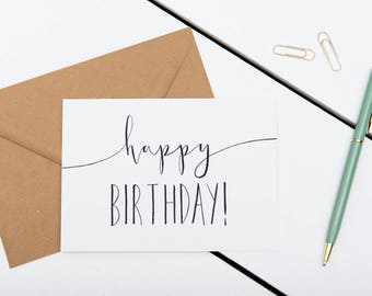Happy Birthday Card - A6 Simple Minimalistic Greetings Card - Black & White Modern Calligraphy Card
