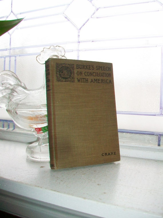 Antique 1900 Book Burke's Speech On Conciliation With America