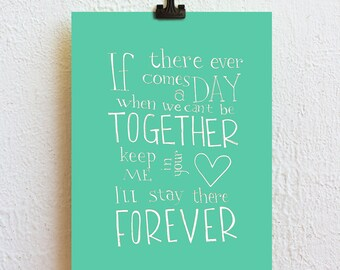 Pick your color - Winnie the Pooh quote poster, If there ever comes a day, home nursery decoration, friendship moving gift for best friend
