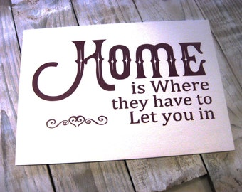 "Home, wooden sign 8"" x 12"", gift, teenage, student, house share, present"