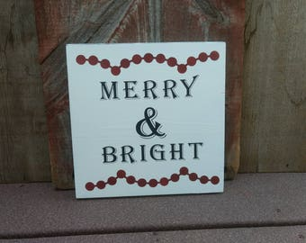 Merry and Bright Christmas Wood Sign