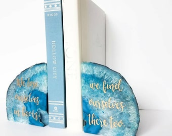 Agate bookends - Blue Geode agate decor - calligraphy book quote - geode home decor - gold hand lettered quote on agate slice