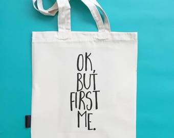 Funny Tote Bag | OK But First Me | Self Care | Gift For Her | Women's Bag | Teen Girl Bag | Shopper Bag | Shoulder Bag | Eco Bag