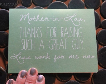 Mother in Law Card - Mother's Day Card - In-law Birthday Card - Funny Card - Card for Mother-in-Law - Mother's Day