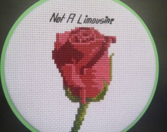 Rose ~ Not A Limousine~ Cross Stitch Pattern