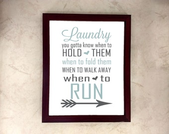 laundry you've got to know when to hold them when to fold them when to walk away when to run, home decor, wall art, print