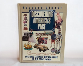 1993 Discovering America's Past - Customs Legends History Lore - Reader's Digest - Vintage Americana History Book
