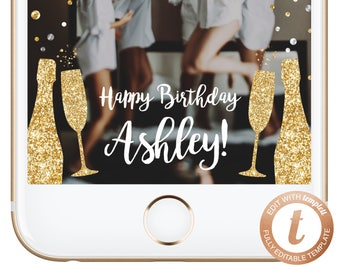INSTANT DOWNLOAD Snapchat Filter Birthday Snapchat Geofilter Champagne Birthday Filter Gold Glitter Bachelorette Party Templett