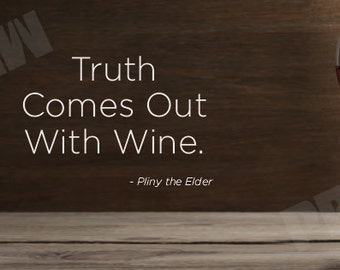 Facebook Cover Art - Truth comes out with wine.
